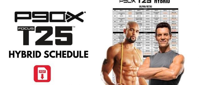 P90X Focus T25 Hybrid Schedule