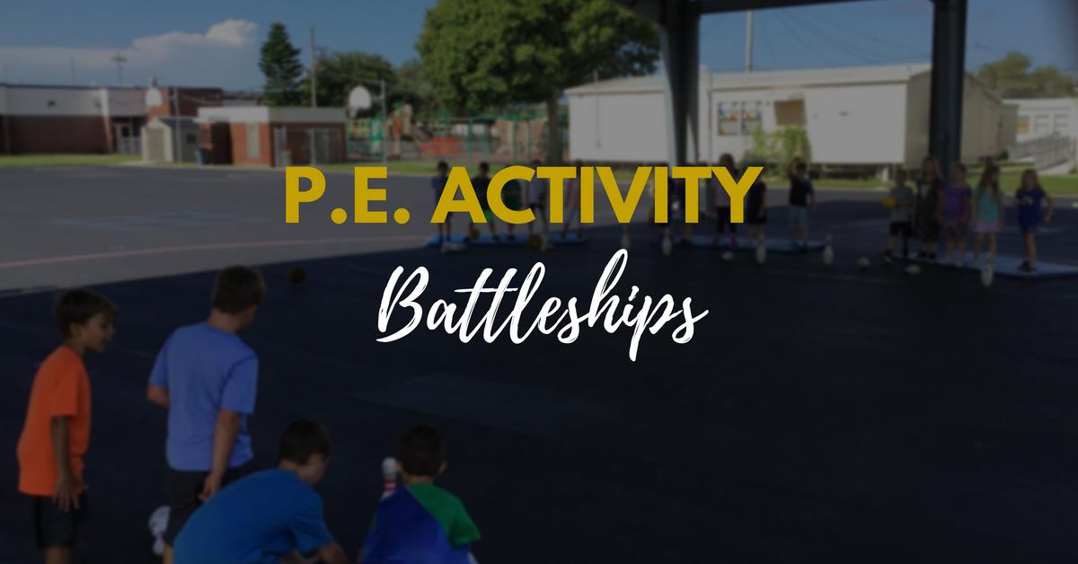 PE Activity Battleships